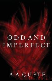 Odd and Imperfect - A A Gupte A A Gupte