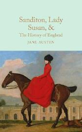 Sanditon, Lady Susan, & The History of England - Jane Austen