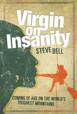 Virgin on Insanity - Steve Bell