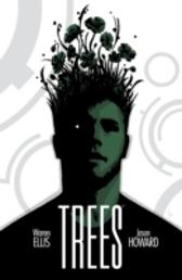 Trees Vol. 1 - Warren Ellis Warren Ellis