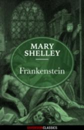 Frankenstein (Diversion Classics) - Mary Shelley