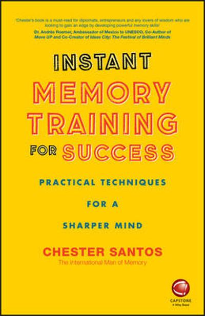 Instant Memory Training For Success - Chester Santos