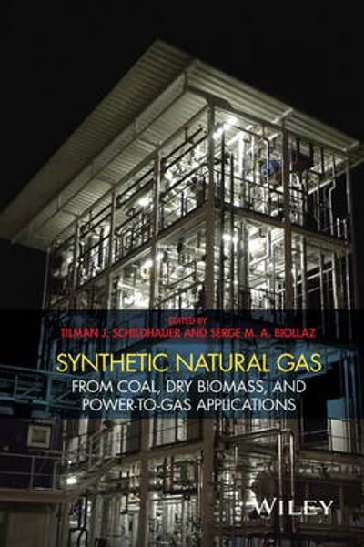 Synthetic Natural Gas - Tilman J. Schildhauer