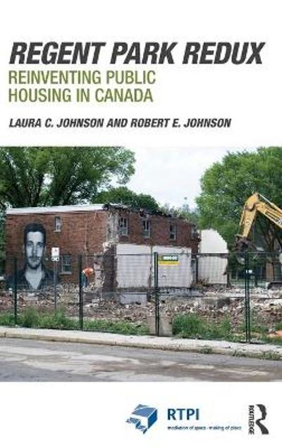 Regent Park Redux - Laura Johnson