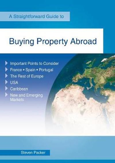 Buying A Property Abroad - Steven Packer