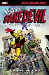 Daredevil Epic Collection: The Man Without Fear - Stan Lee Gene Colan Bill Everett