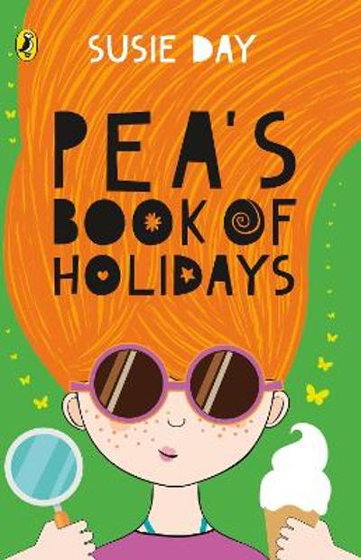 Pea's Book of Holidays - Max Kowalski Susie Day