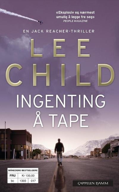 Ingenting å tape - Lee Child