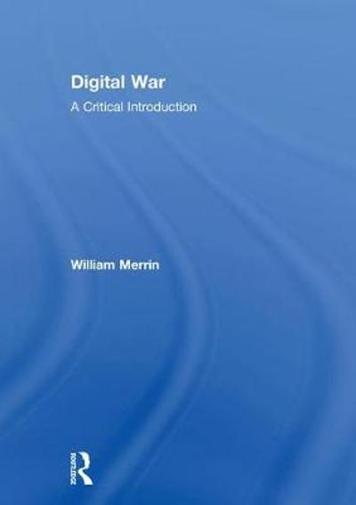 Digital War - William Merrin