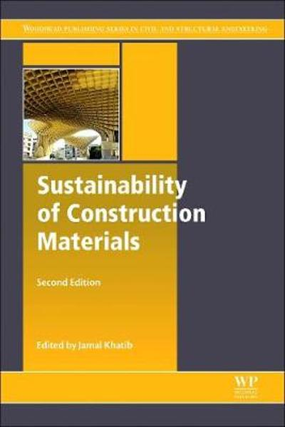Sustainability of Construction Materials - Jamal Khatib