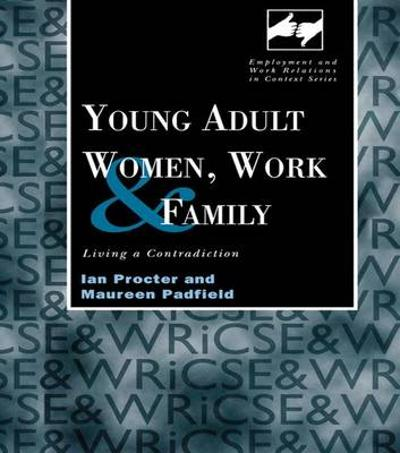 Young Adult Women, Work and Family - Maureen Padfield