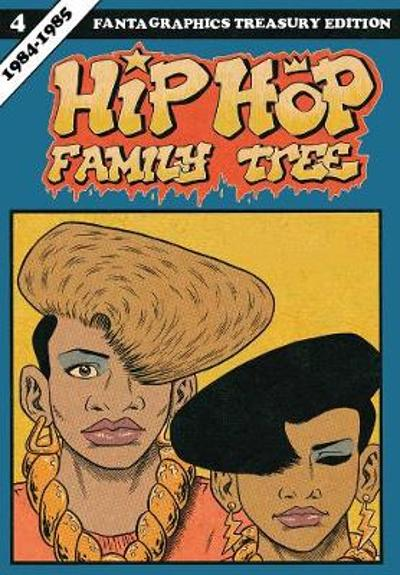 Hip Hop Family Tree Book 4 - Ed Piskor