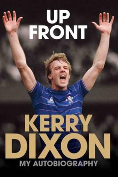 Up Front - Kerry Dixon