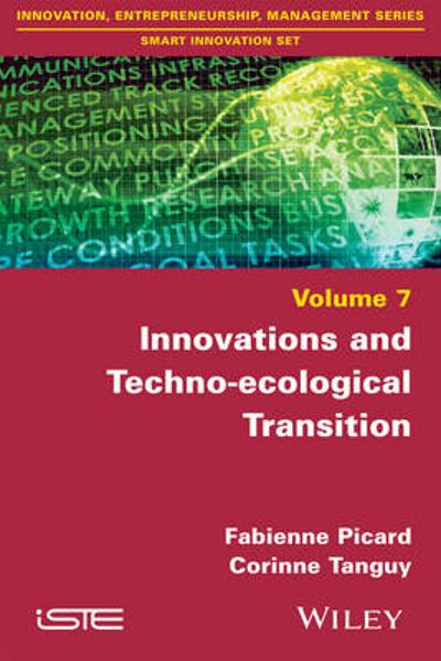 Innovations and Techno-ecological Transition - Fabienne Picard