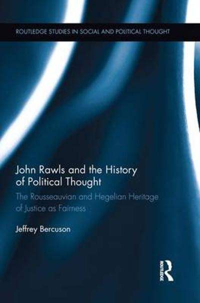 John Rawls and the History of Political Thought - Jeffrey Bercuson
