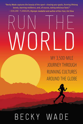 Run the World - Becky Wade