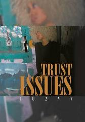 Trust Issues - 4u2nv