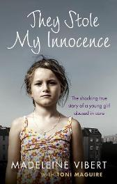 They Stole My Innocence - Madeleine Vibert Toni Maguire