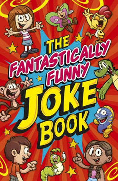 Fantastically Funny Knock Knock Joke Book - Arcturus Publishing