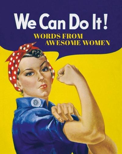 We Can Do It! -