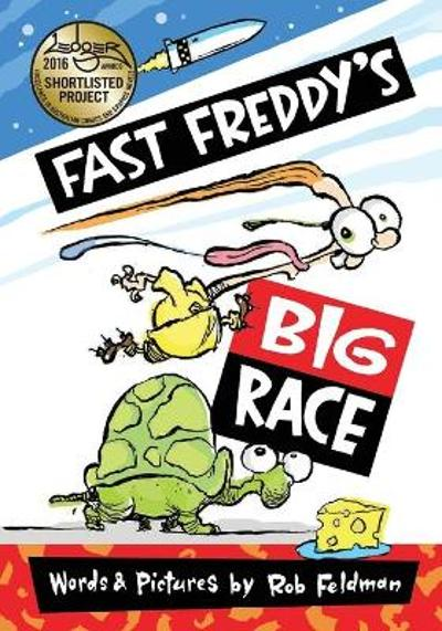 Fast Freddy's Big Race - Rob Feldman