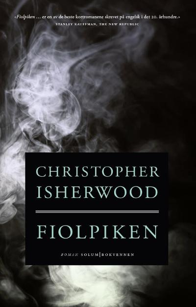 Fiolpiken - Christopher Isherwood