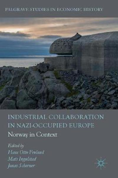 Industrial Collaboration in Nazi-Occupied Europe - Hans Otto Froland