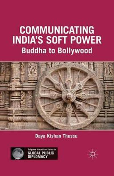 Communicating India's Soft Power - D. Thussu