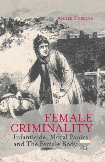 Female Criminality - A. Cossins