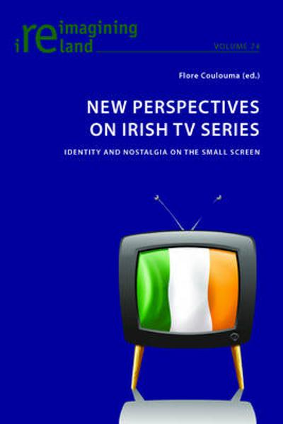 New Perspectives on Irish TV Series - Flore Coulouma