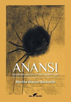 Anansi - Martha Warren Beckwith