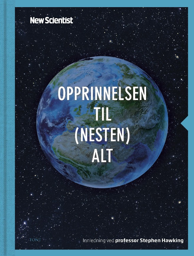 Opprinnelsen til (nesten) alt - Graham Lawton New Scientist Jennifer Daniel Lene Stokseth