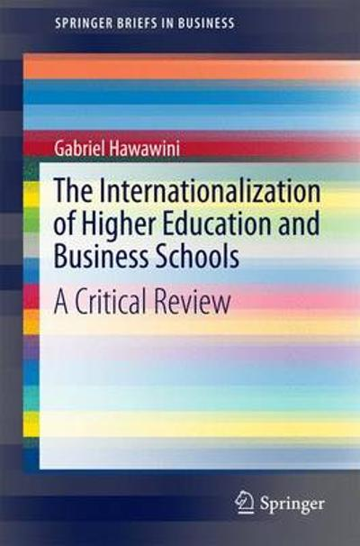 The Internationalization of Higher Education and Business Schools - Gabriel Hawawini