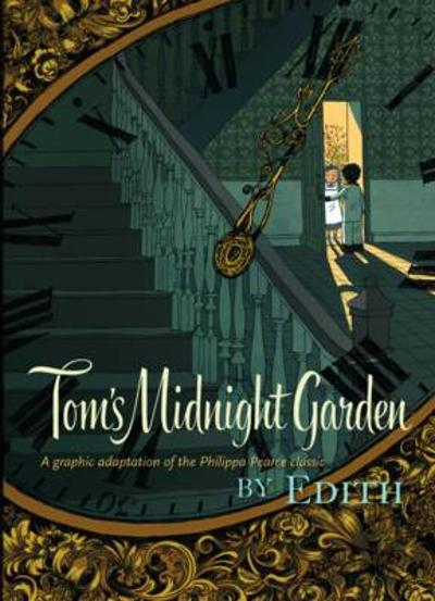 Tom's Midnight Garden Graphic Novel - Philippa Pearce