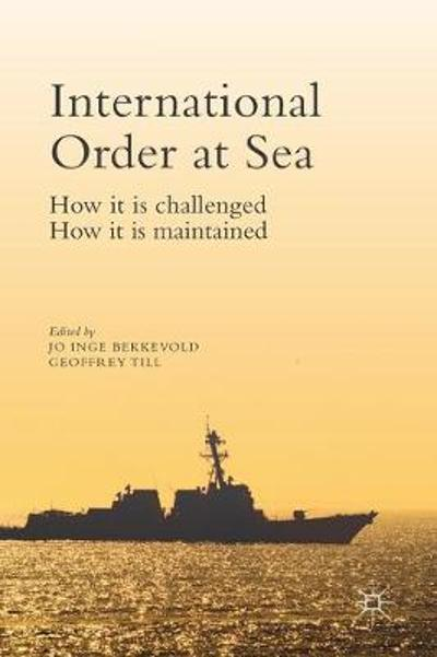 International Order at Sea - Jo Inge Bekkevold