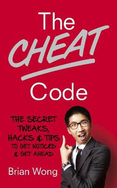 The Cheat Code - Brian Wong