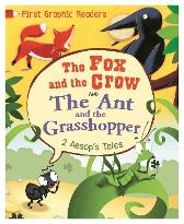 First Graphic Readers: Aesop: the Ant and the Grasshopper & the Fox and the Crow - Aesop Aesop Amelia Marshall Gabriele Antonini Barbara Nascimbeni