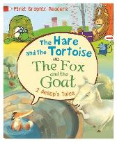 First Graphic Readers: Aesop: The Hare and the Tortoise & The Fox and the Goat - Aesop Aesop Amelia Marshall Andy Rowland