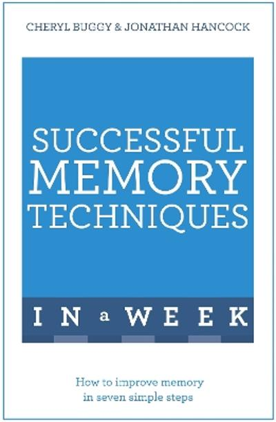 Successful Memory Techniques In A Week - Jonathan Hancock