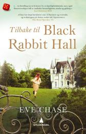 Tilbake til Black Rabbit Hall - Eve Chase Hege Mehren