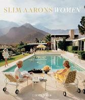 Slim Aarons: Women - Slim Aarons