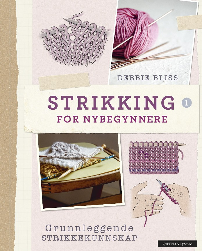 Strikking for nybegynnere - Debbie Bliss