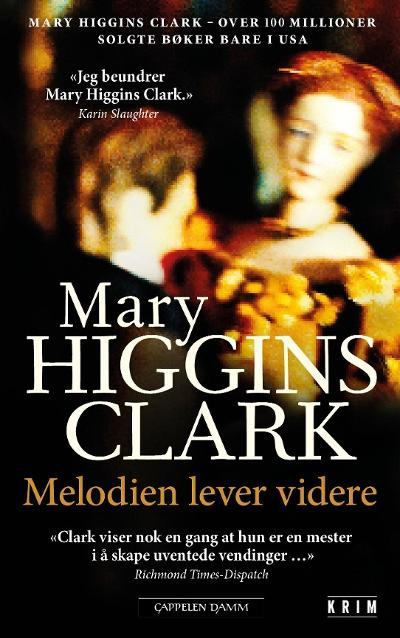 Melodien lever videre - Mary Higgins Clark