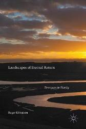 Landscapes of Eternal Return - Roger Ebbatson