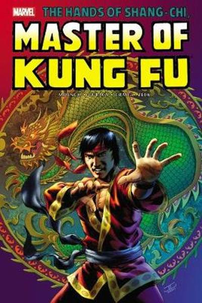 Shang-chi: Master Of Kung-fu Omnibus Vol. 2 - Archie Goodwin