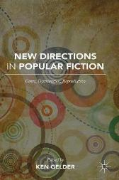New Directions in Popular Fiction - Ken Gelder