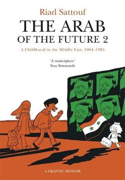 The Arab of the Future 2 - Riad Sattouf