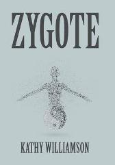 Zygote - Kathy Williamson