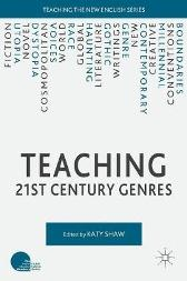 Teaching 21st Century Genres - Katy Shaw