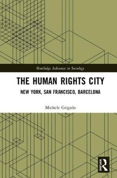 The Human Rights City - Michele Grigolo